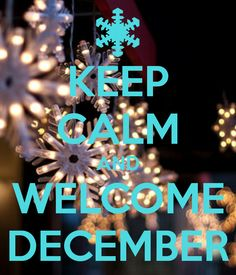 keep-calm-and-welcome-decemeber2015