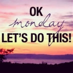 103597-Ok-Monday-Lets-Do-This.jpg