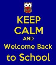 keep_calm_and_welcome_back_to_school