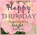 Happy-Thursday-Look-On-The-Bright-Side-Of-Things