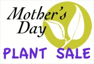 Mothers Day Plant Sale