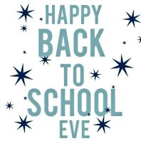 happy back to school eve