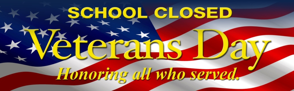 School Closed Veterans day - Honoring all who served Illustration